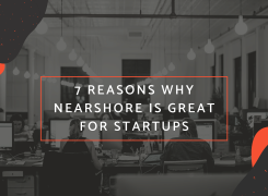 7 reasons why nearshore is great for Startups