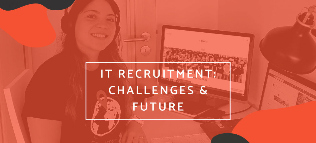 IT Recruiters: Challenges & Future