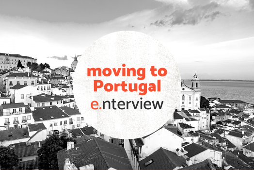 e.nterview – Moving to Portugal