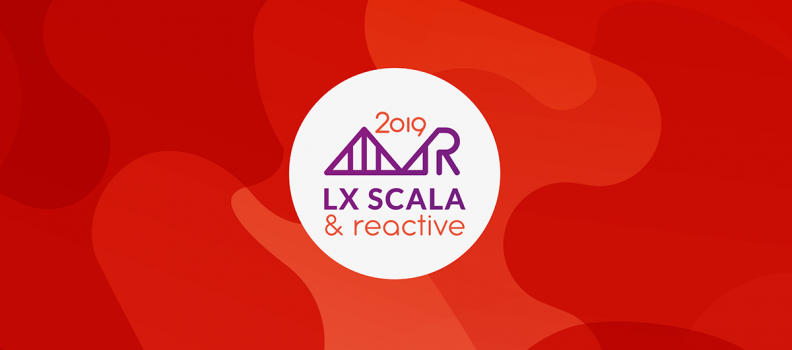 Dive into LX Scala & Reactive 2019!